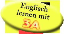 Englisch lernen mit 3A